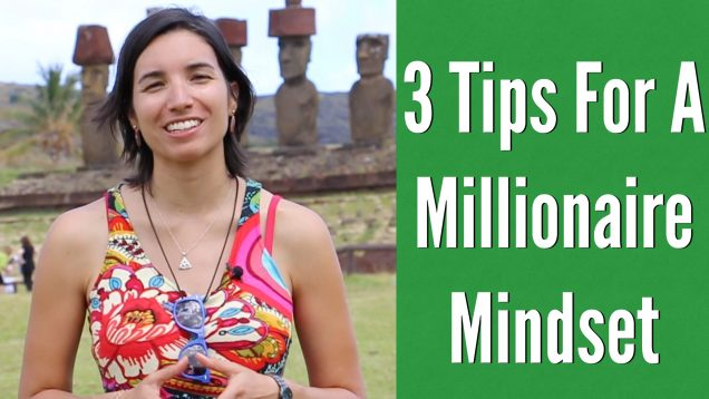 3 Tips for a Millionaire Mindset.001