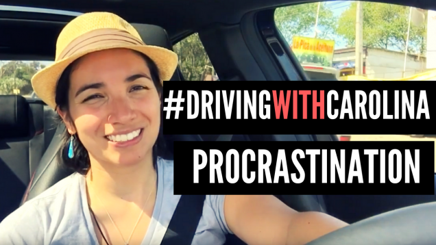 drivingwithcarolina-procastination